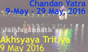 5 May 2016, Akhshaya Tritiya and begin of 21-day Chandan Yatra
